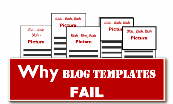 Why Blog Templates FAIL